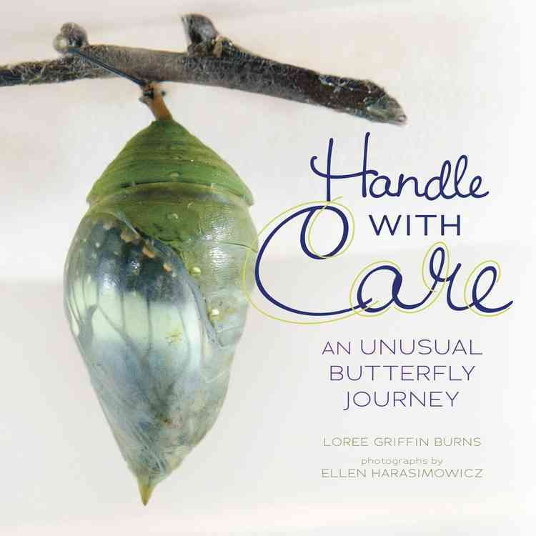 Handle With Care By Burns, Loree Griffin