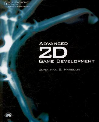 Advanced 2D Game Development By Harbour, Jonathan S.